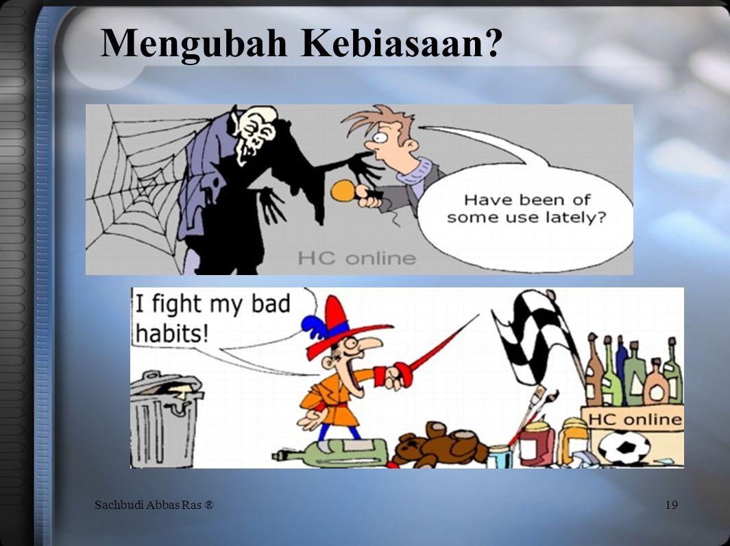Tahap Pembedaan 18Sachbudi Abbas Ras ® 'Pembedaan' berarti: Pengelompokkan berbagai item yang ada menjadi item yang diperlukan dan item yang tidak dip