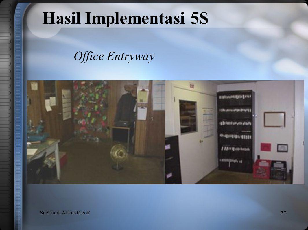 56Sachbudi Abbas Ras ® Hasil Implementasi 5S Set-up Cage