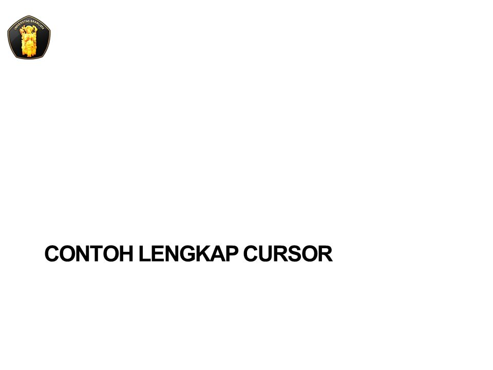 CONTOH LENGKAP CURSOR