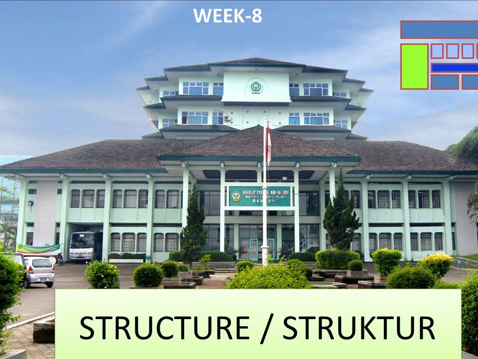 STRUCTURE / STRUKTUR WEEK-8
