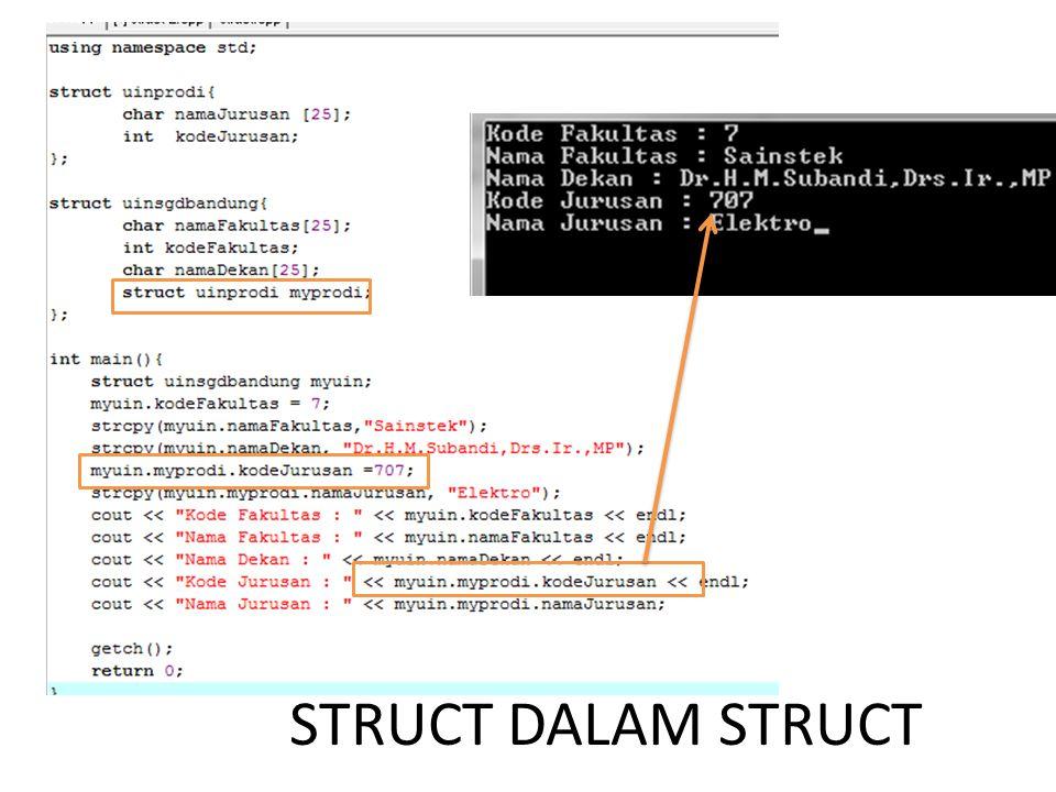 STRUCT DALAM STRUCT