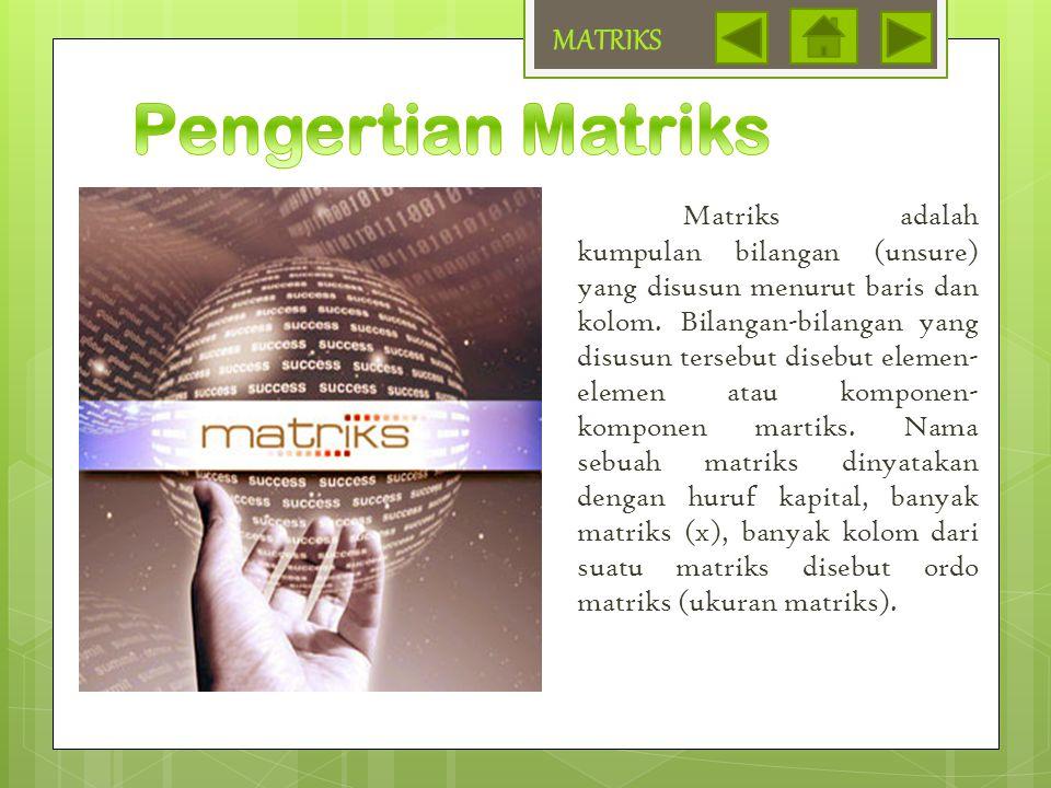 maka : MATRIKS