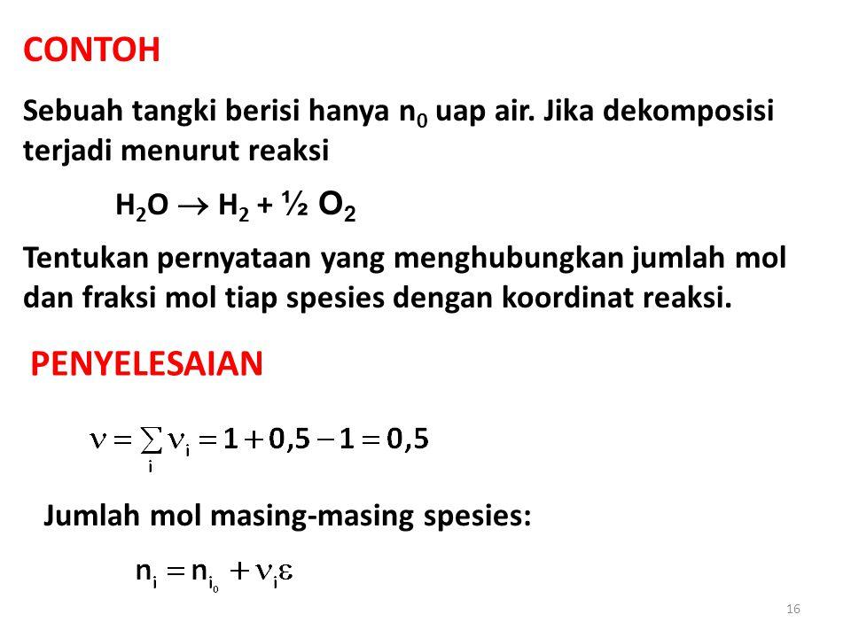 CONTOH Sebuah tangki berisi hanya n 0 uap air.