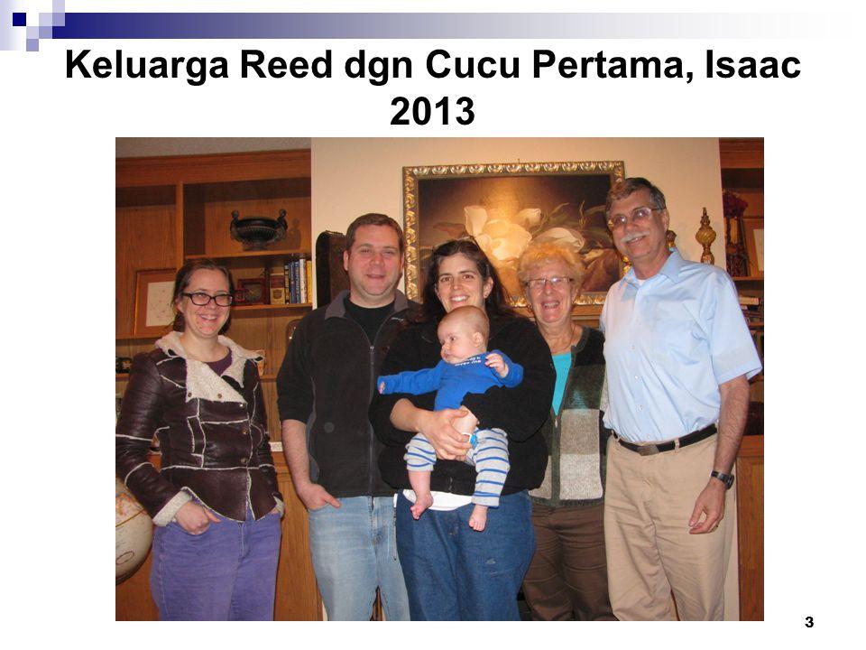 3 Keluarga Reed dgn Cucu Pertama, Isaac 2013