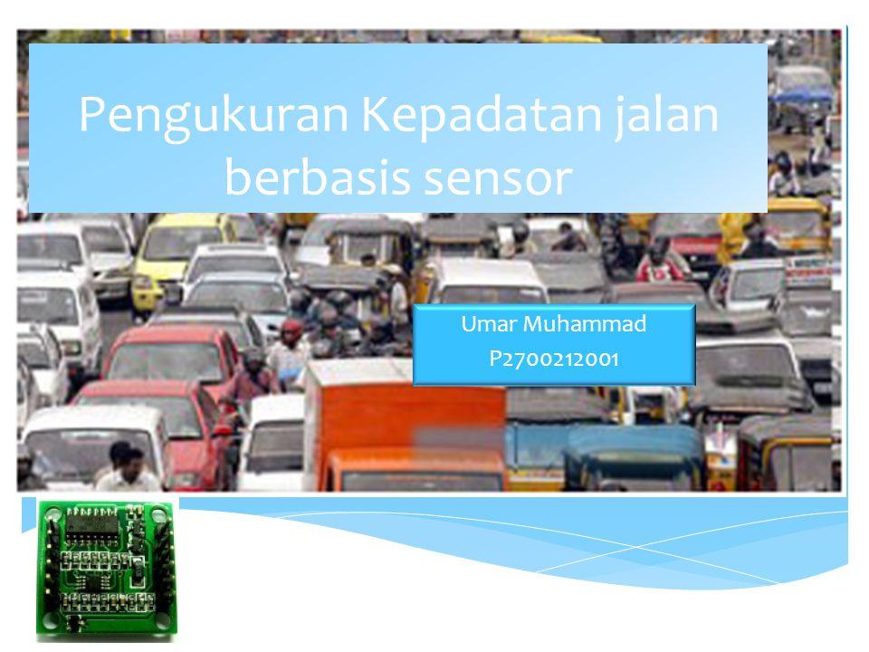  Penelitian ini dilakukan di Laboratorium Elektronika dan Divais dan  Beberapa Jalur jalan kota Makassar yang dipilih dengan mempertimbangkan kondisi kepadatan jalan.