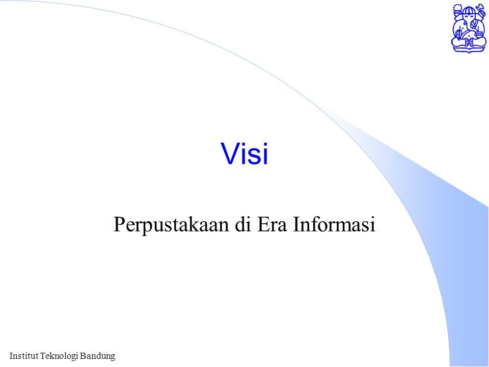 Visi Perpustakaan di Era Informasi