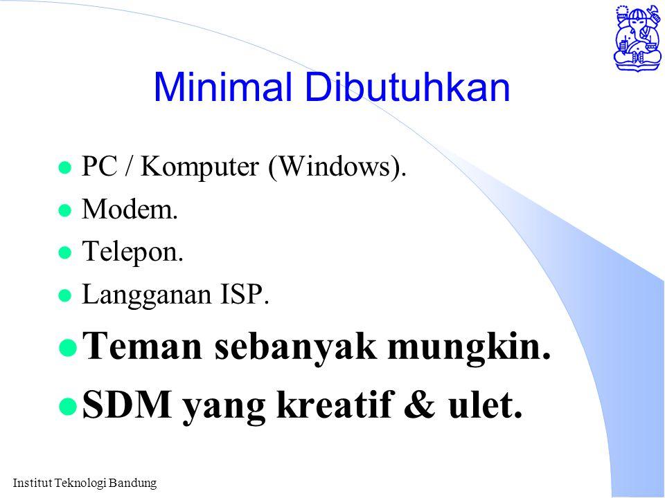 Institut Teknologi Bandung Minimal Dibutuhkan l PC / Komputer (Windows).