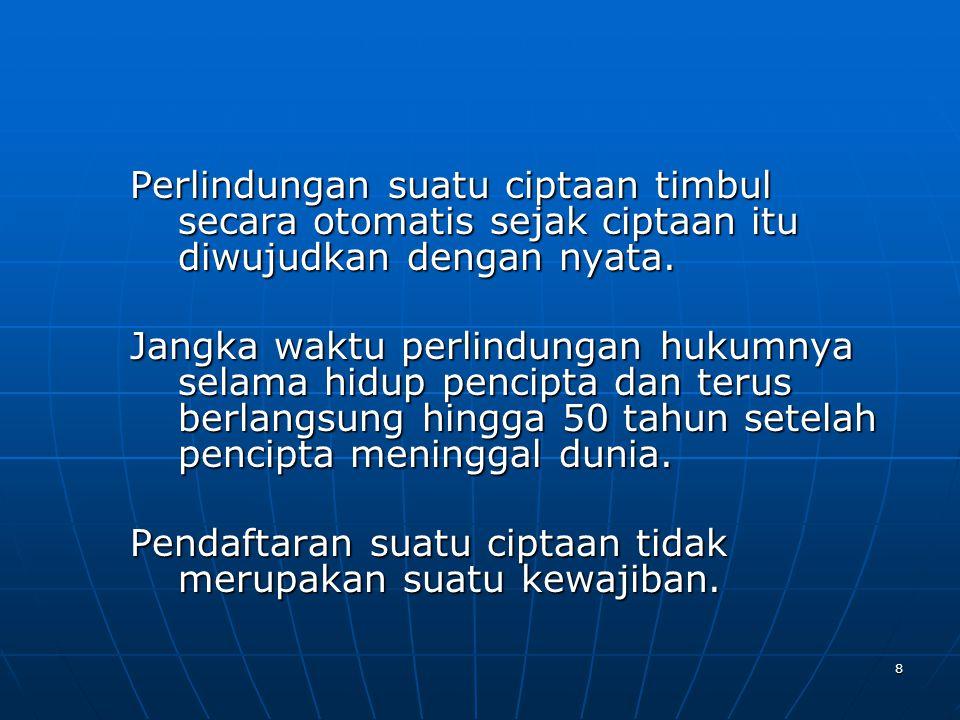 9 Syarat-syarat Permohonan Pendaftaran Ciptaan -Isi formulir rangkap tiga, lembar pertama ditandatangani di atas meterai Rp.