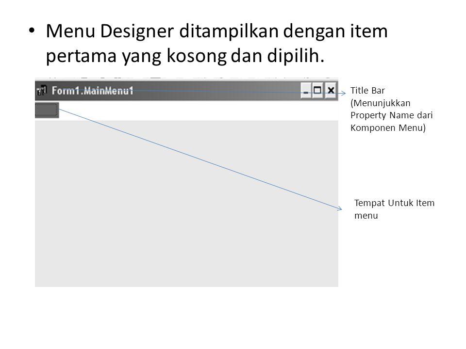 Menu Designer ditampilkan dengan item pertama yang kosong dan dipilih.