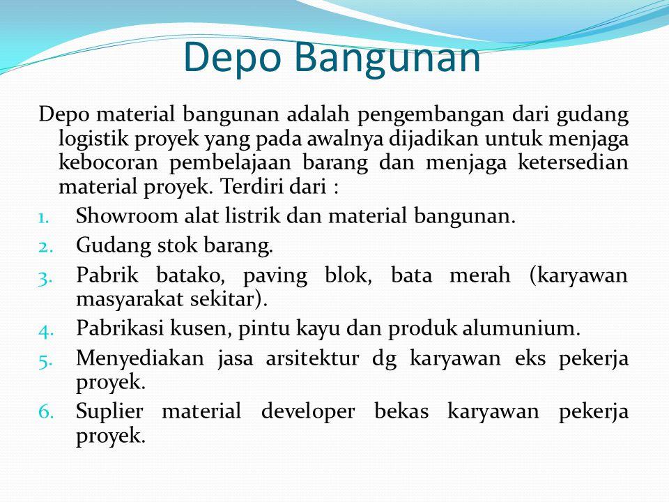 Depo Bangunan Depo material bangunan adalah pengembangan dari gudang logistik proyek yang pada awalnya dijadikan untuk menjaga kebocoran pembelajaan b