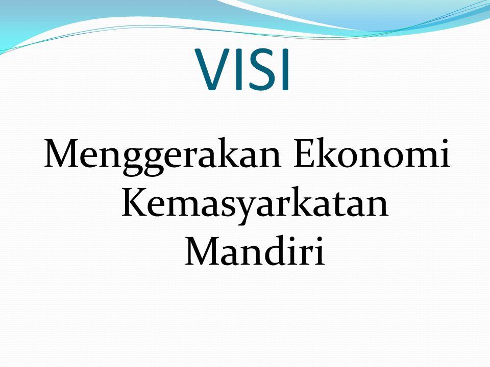 VISI Menggerakan Ekonomi Kemasyarkatan Mandiri