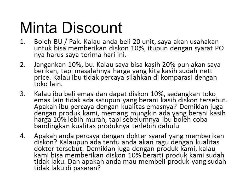 Minta Discount 1.Boleh BU / Pak.