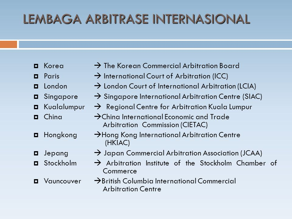  Korea  The Korean Commercial Arbitration Board  Paris  International Court of Arbitration (ICC)  London  London Court of International Arbitrat