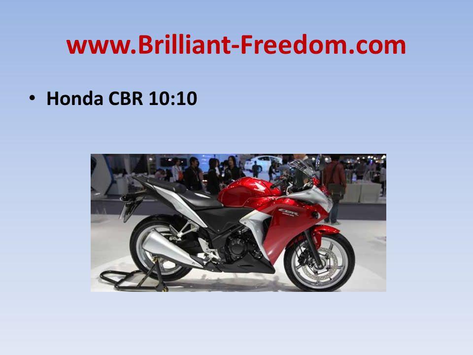 www.Brilliant-Freedom.com Honda CBR 10:10