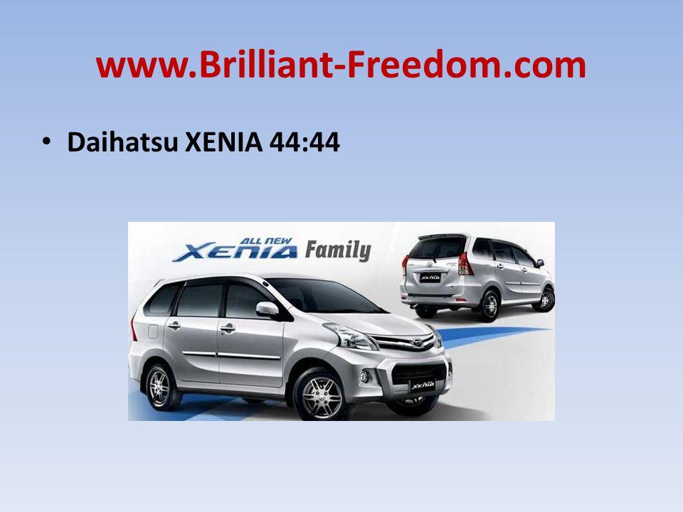 www.Brilliant-Freedom.com Daihatsu XENIA 44:44