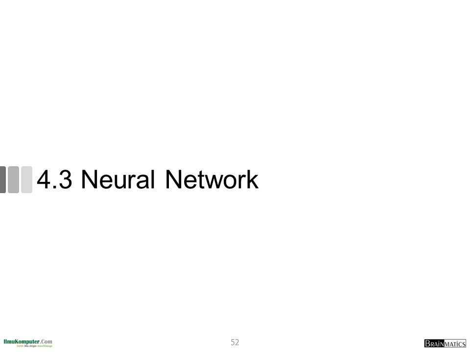 4.3 Neural Network 52