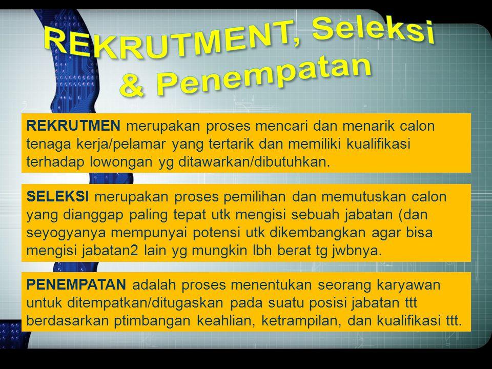 Terapan Psi Industri & Organisasi  Rekruitment, Selection & Placement  Assessment Centre  Uraian Jabatan (Job Description)  Penilaian Prestasi Ker