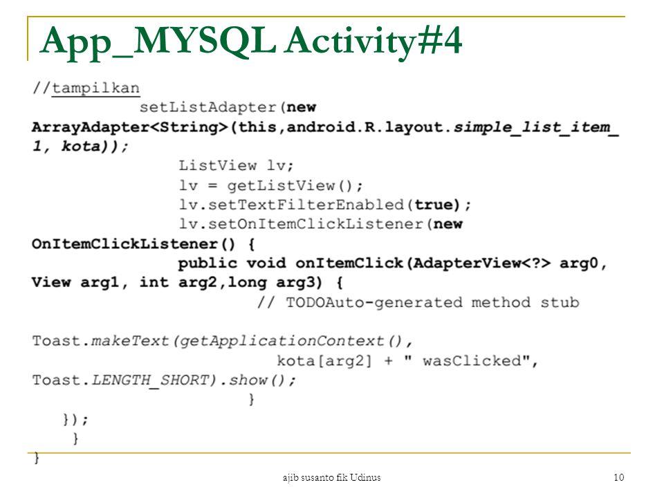 ajib susanto fik Udinus 10 App_MYSQL Activity#4