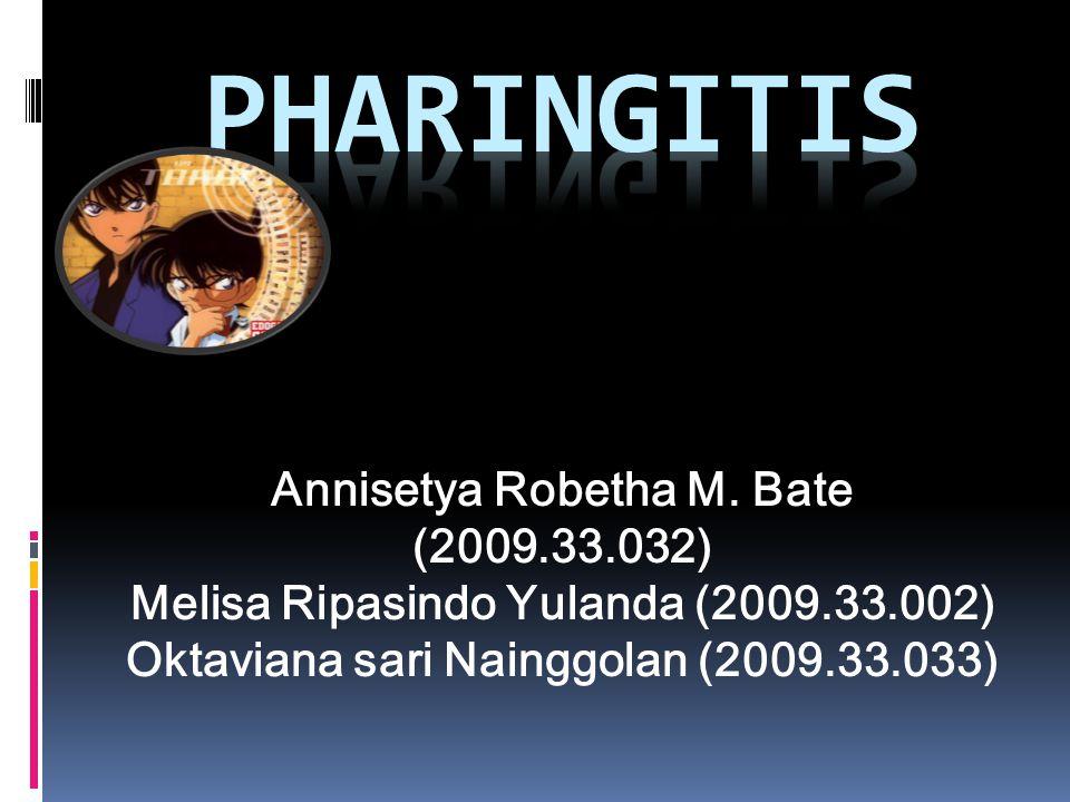 Pengertian Pharingitis adalah penyakit peradangan yang menyerang tenggorokan atau faring.