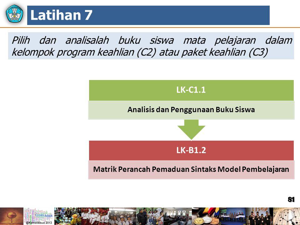 81 Pilih dan analisalah buku siswa mata pelajaran dalam kelompok program keahlian (C2) atau paket keahlian (C3) Latihan 7 LK-B1.2 Matrik Perancah Pema