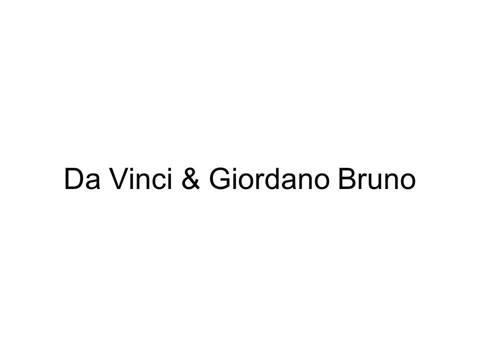 Da Vinci & Giordano Bruno