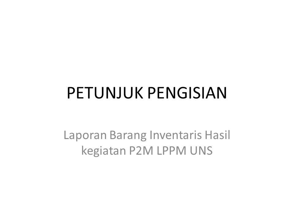 Langkah – Langkah Penyelesaian Temuan BPK 1.Peneliti membuat surat kepada Rektor UNS untuk melaporkan Barang Inventaris Hasil kegiatan P2M LPPM UNS disertai dengan lampiran daftar barangnya.