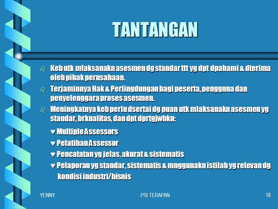 PROSPEK (2) b Meningkatnya keb & permintaan utk melaksanakan: ► Analisa jabatan ► Observasi & klasifikasi perilaku ► Asesmen thd perilaku sso dlm peke