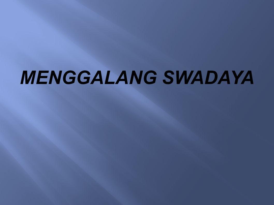 MENGGALANG SWADAYA