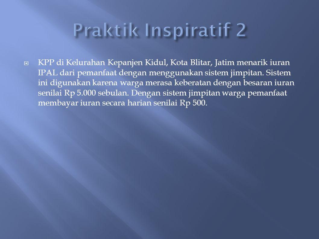  KPP di Kelurahan Kepanjen Kidul, Kota Blitar, Jatim menarik iuran IPAL dari pemanfaat dengan menggunakan sistem jimpitan.