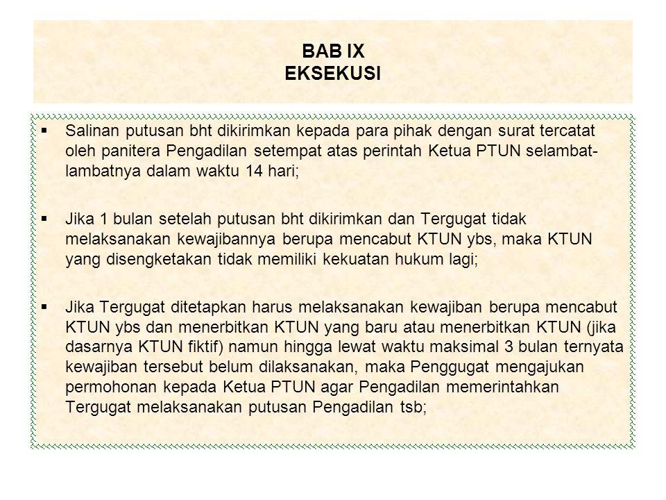  Salinan putusan bht dikirimkan kepada para pihak dengan surat tercatat oleh panitera Pengadilan setempat atas perintah Ketua PTUN selambat- lambatny