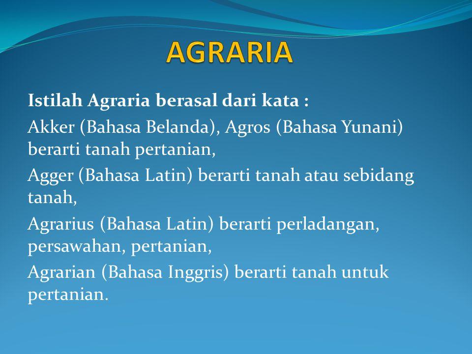 Pengertian Agraria menurut Mr.