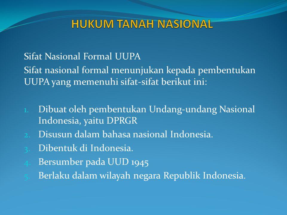 Tujuan UU No.5 Tahun 1960 tentang Peraturan Dasar Pokok-pokok Agraria (UUPA) adalah : 1.