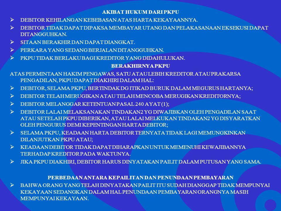 Click to edit Master text styles –Second level Third level –Fourth level »Fifth level AKIBAT HUKUM DARI PKPU  DEBITOR KEHILANGAN KEBEBASAN ATAS HARTA