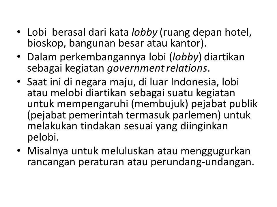 Pergeseran Makna Di Indonesia, lobi mengalami pergeseran makna.