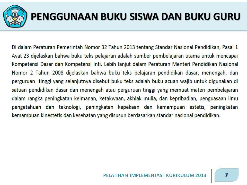 7 PELATIHAN IMPLEMENTASI KURIKULUM 2013 PENGGUNAAN BUKU SISWA DAN BUKU GURU