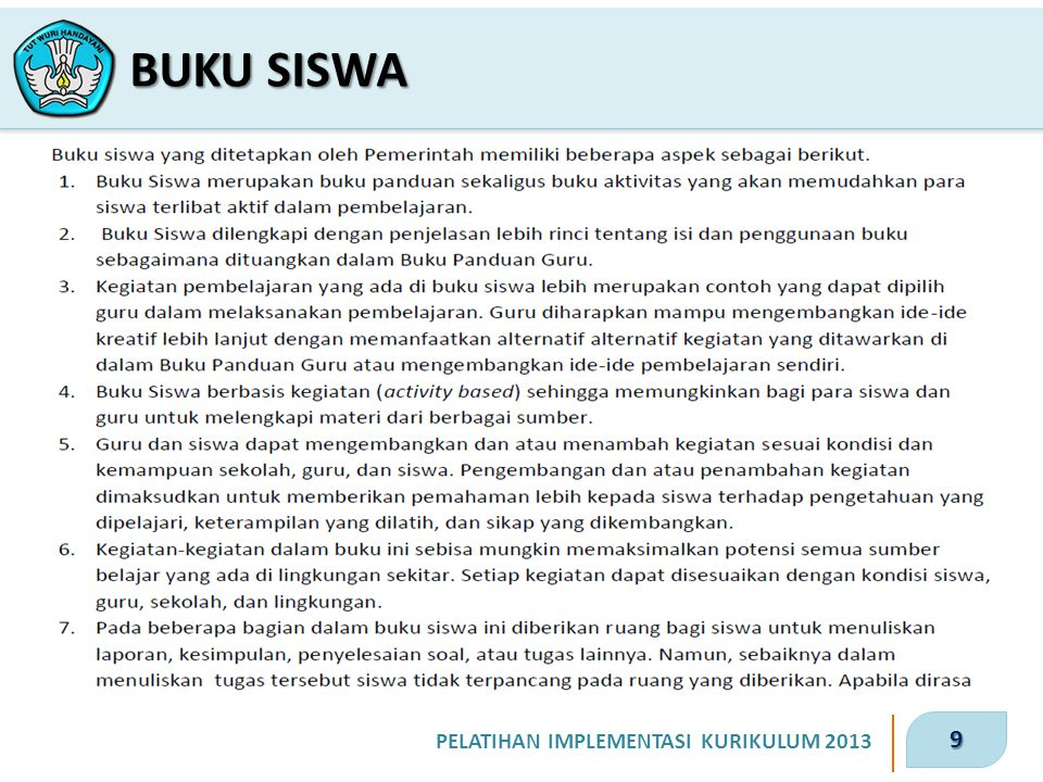 9 PELATIHAN IMPLEMENTASI KURIKULUM 2013 BUKU SISWA