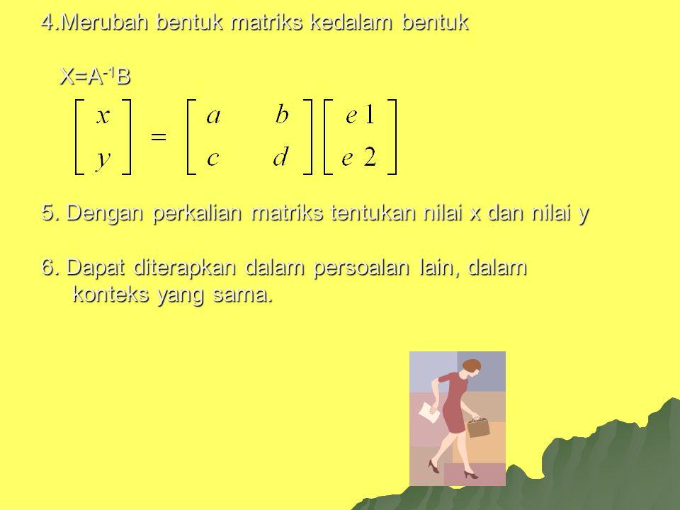 PENYELESAIAN LANGKAH-LANGKAH LANGKAH-LANGKAH 1.Dari persoalan diatas dimisalkan dalam bentuk x dan y 2.Dibuat sistem persamaan linear 2 variabel ax +