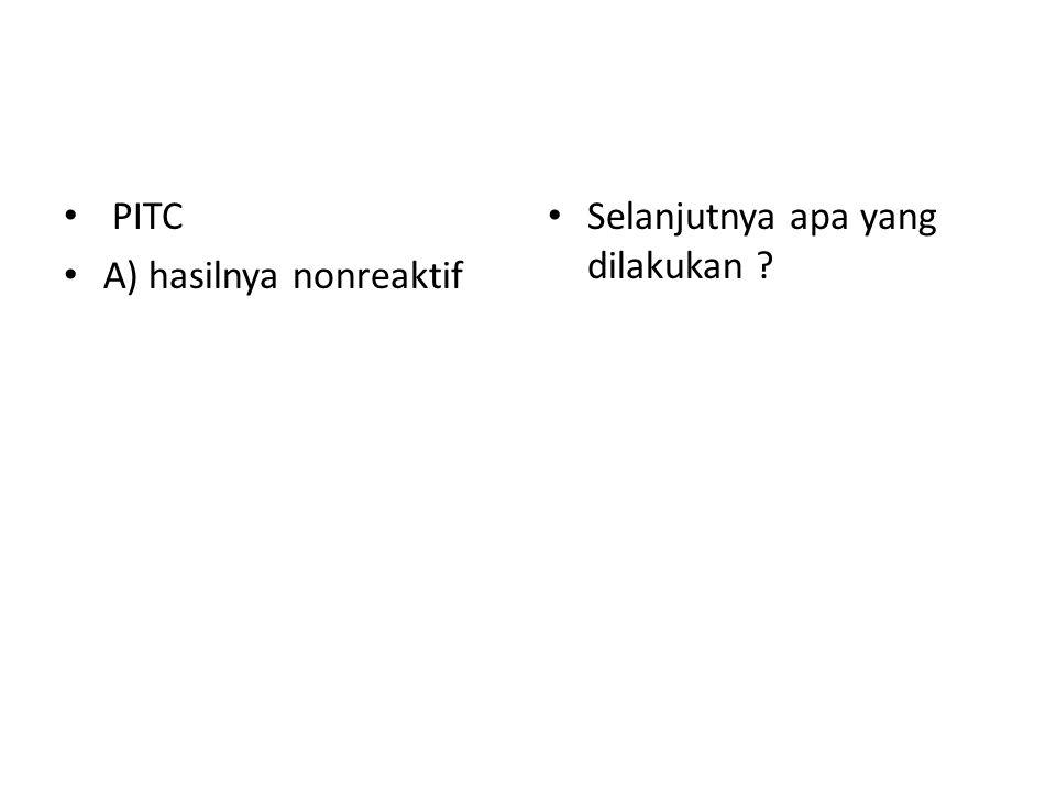 kasus 1 Tn M, 30 tahun TB paru BTA positif, pengobatan sudah 1 bulan dgn FDC fase awal Pengguna IDU Hb 13 leukosit 2500 trombosit 111000 SGOT 45, SGPT 50 HBsAg -, anti-HCV - Rencana saat ini?