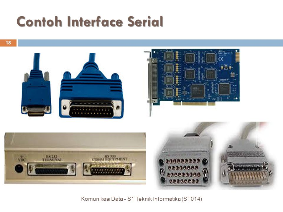 Contoh Interface Serial 18 Komunikasi Data - S1 Teknik Informatika (ST014)