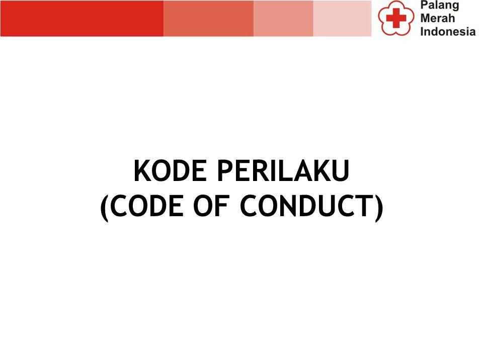 KODE PERILAKU (CODE OF CONDUCT)