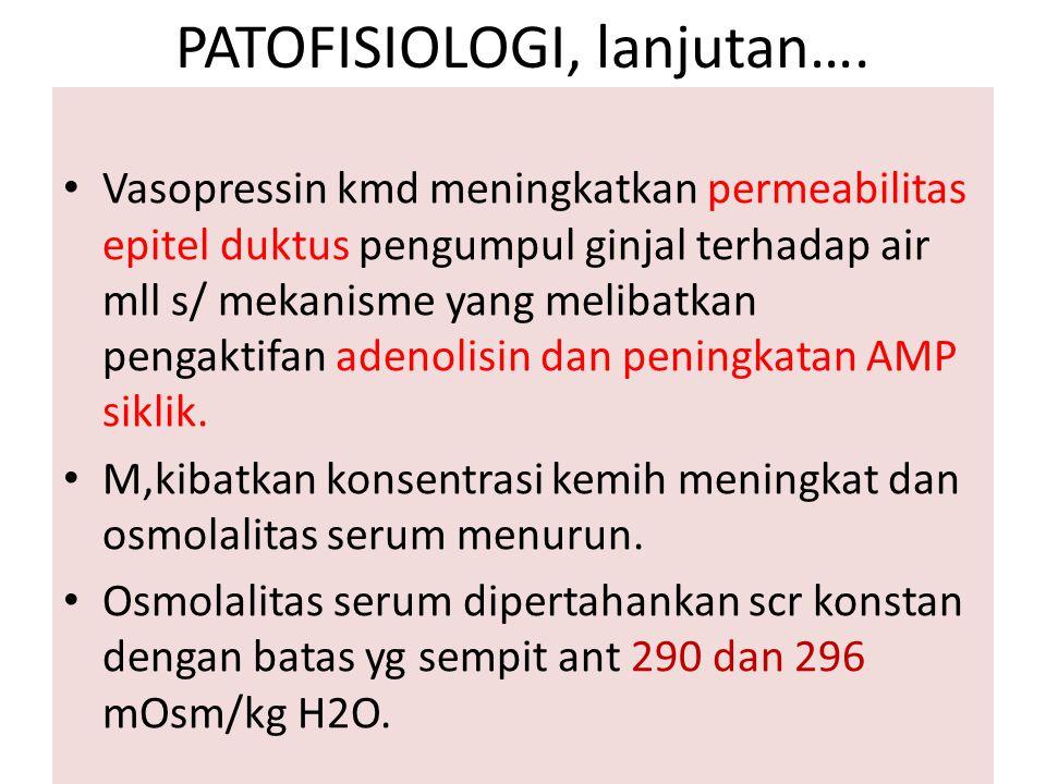 PATOFISIOLOGI, lanjutan….
