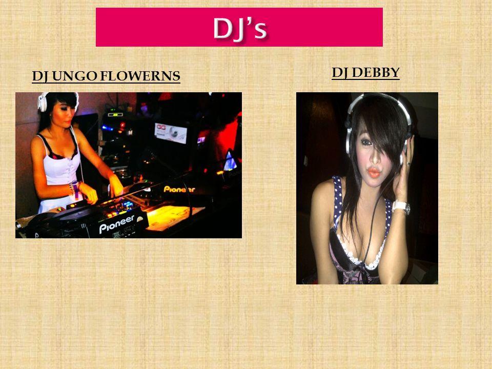 DJ UNGO FLOWERNS DJ DEBBY