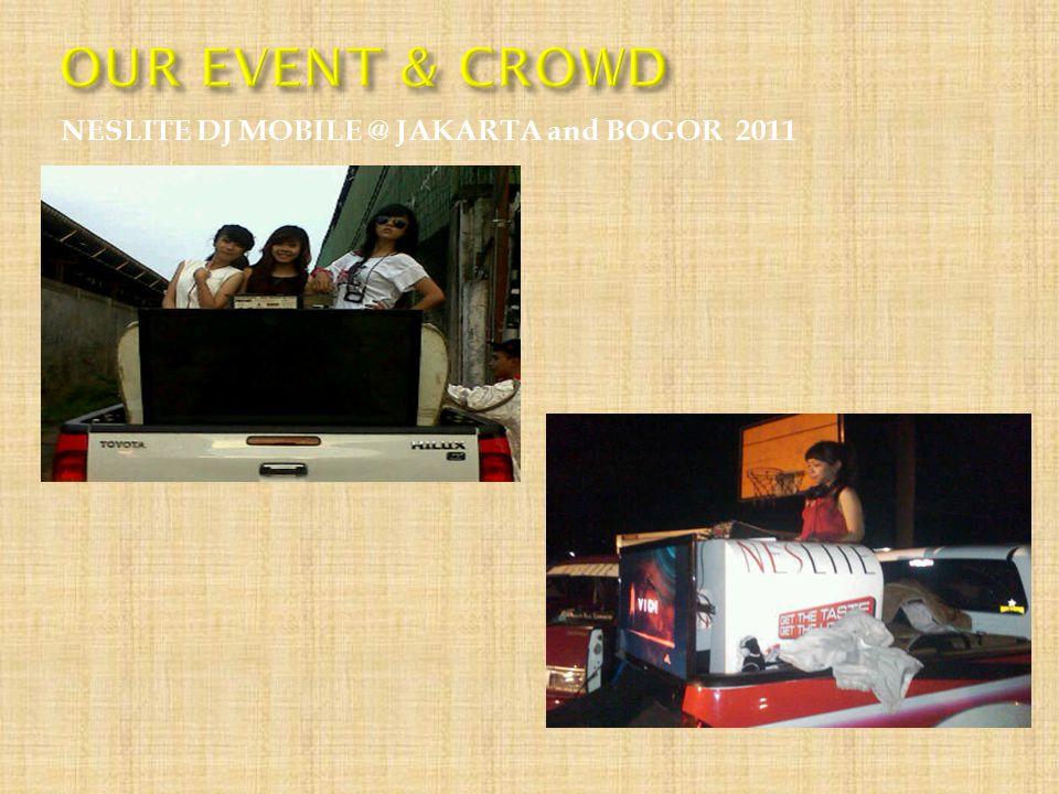 NESLITE DJ MOBILE @ JAKARTA and BOGOR 2011