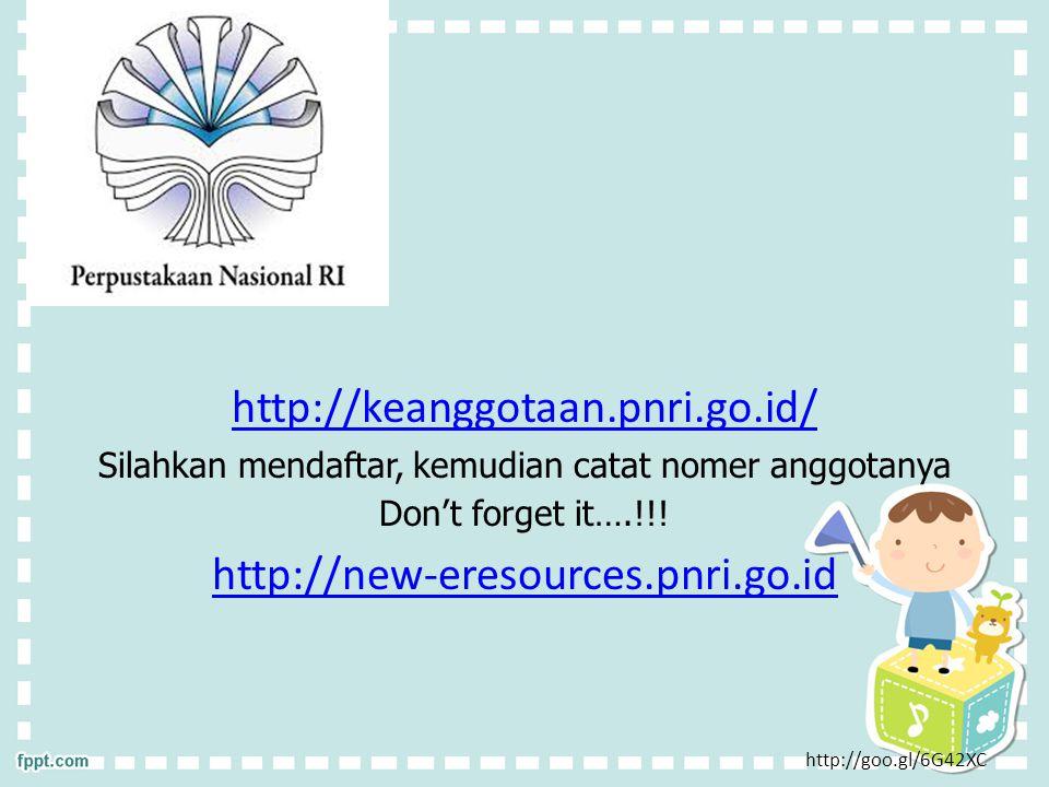 http://keanggotaan.pnri.go.id/ Silahkan mendaftar, kemudian catat nomer anggotanya Don't forget it….!!.
