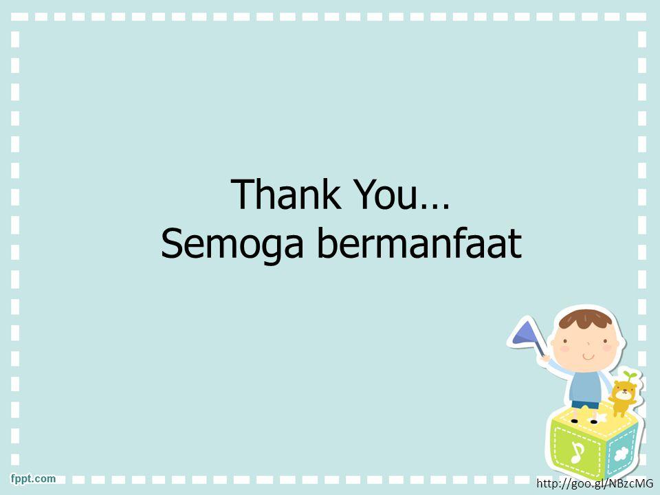 http://goo.gl/NBzcMG Thank You… Semoga bermanfaat