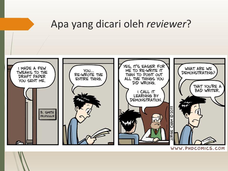 Apa yang dicari oleh reviewer?