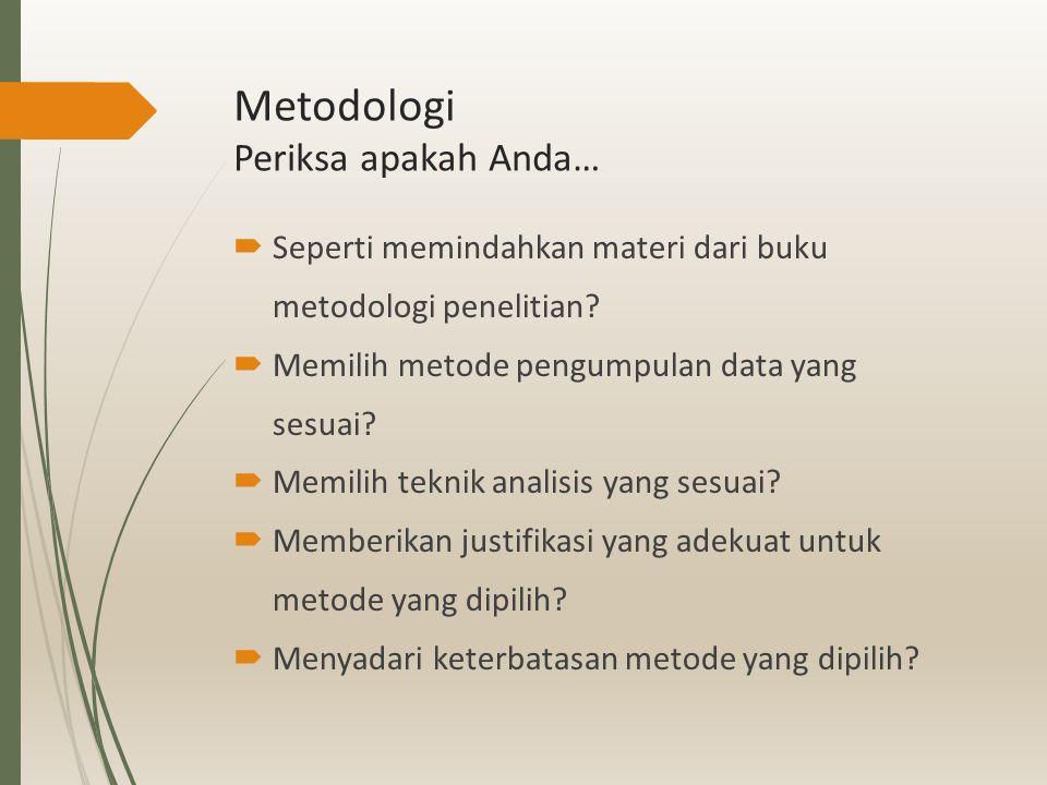 Presentasi hasil Periksa apakah Anda…  Sudah benar-benar menguji hipotesis.