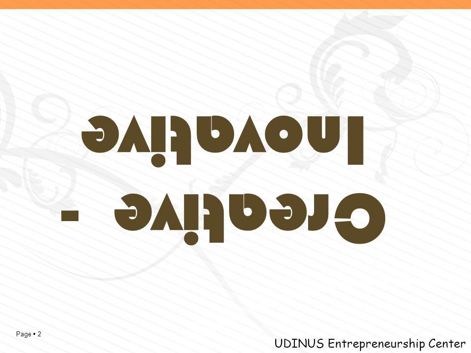 Page  2 UDINUS Entrepreneurship Center Creative - Inovative