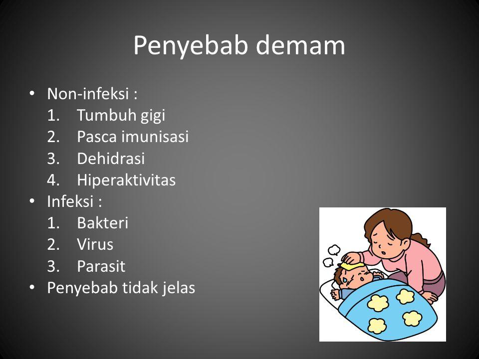Penyakit dengan demam pada anak selalu mengindikasikan infeksi Penyakit dengan demam sangat sering dijumpai pada anak (20- 40% seluruh kasus pediatric/tahun) Infeksi tetap merupakan penyebab kematian tertinggi pada anak usia <5 tahun Penyebab infeksi