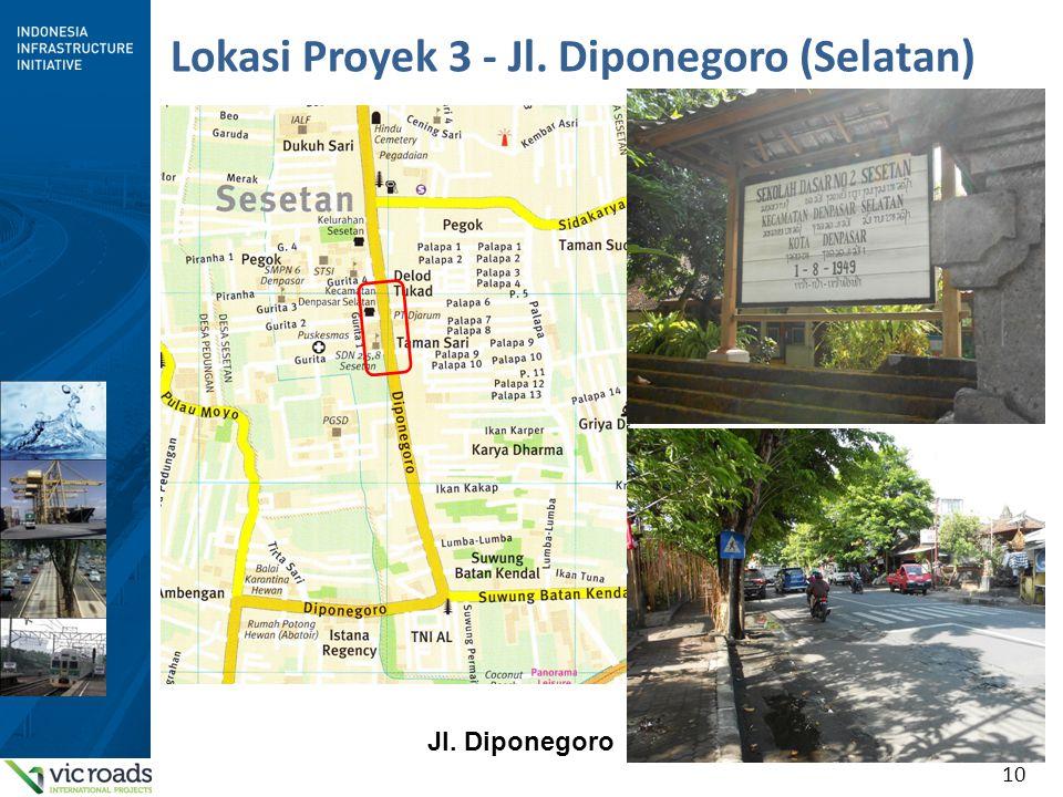 10 Lokasi Proyek 3 - Jl. Diponegoro (Selatan) Jl. Diponegoro